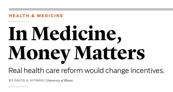 IN MEDICINE MONEY MATTERS